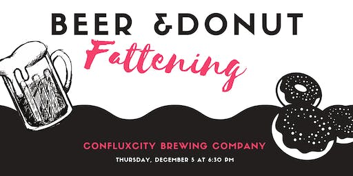 The Fattening - Beer & Donut Pairing
