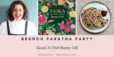 Jikoni X Chef Romy Gill MBE ~ Brunch Paratha Party tickets