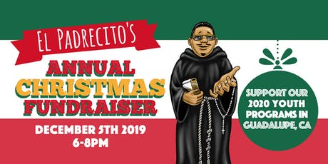 El Padrecito's Annual Christmas Fundraiser tickets