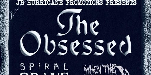 THE OBSESSED w/ SPIRAL GRAVE + WHEN THE DEADBOLT BREAKS + ALMOST HONEST + 10DRILZ + SOURPUSSLive at Cafe 611