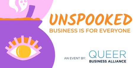 UnSpooked - Business is for Everyone tickets