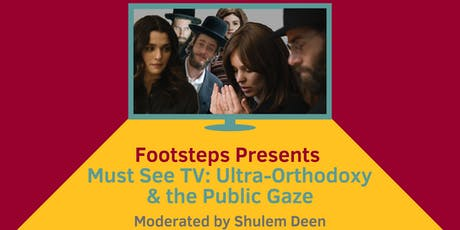 Must See TV: Ultra-Orthodoxy & The Public Gaze tickets