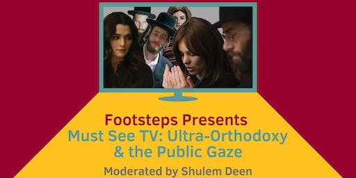 Must See TV: Ultra-Orthodoxy & The Public Gaze
