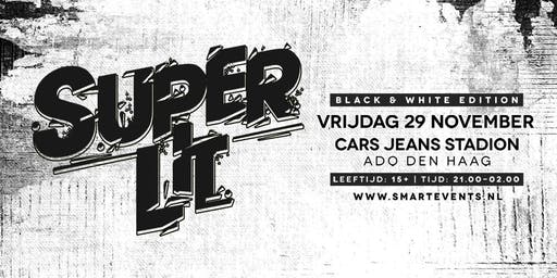 SUPER LIT - Black & White Edition - 29 november 2019