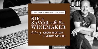 Sip + Savor with the Winemaker [Jeremy Trettevik of Jeremy Wine Co.]