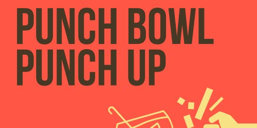 Punch Bowl Punch Up- Halloween Edition