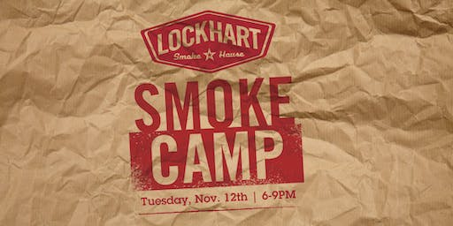 Lockhart Smokehouse Smoke Camp