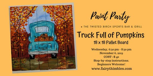 Fall Truck Paint Party @ The Twisted Birch Sports Bar & Grill