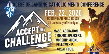 Lansing Diocese Men's Conference - Accept The Challenge 2020 tickets
