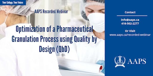 Recorded Webinar – Optimization of a Pharmaceutical Granulation Process using Quality by Design (QbD)