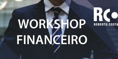 WORKSHOP FINANCEIRO DESMISTIFICANDO O MERCADO