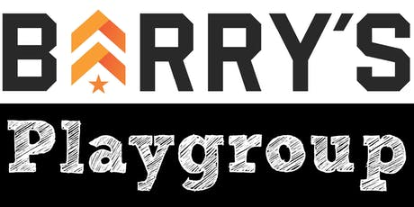 Playgroup at Barry's Bootcamp! tickets