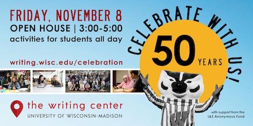 UW-Madison Writing Center Open House Celebrating 50 Years!