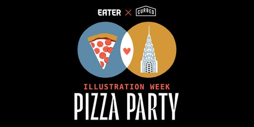 Eater x Curbed Illustration Pizza Party