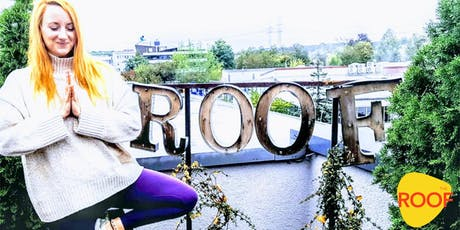 After Work Yoga @THE ROOF | Manifestiere Deine Ziele Tickets