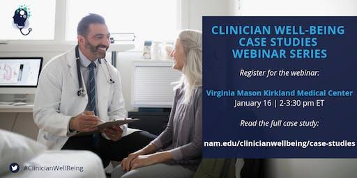 Virginia Mason Kirkland Medical Center Case Study Webinar