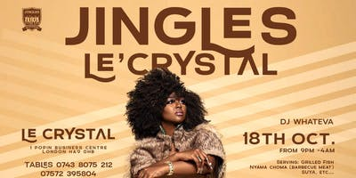 JINGLES @ Le'Crystal FRIDAY PARTY NIGHT + BIRTHDAY PARTIES