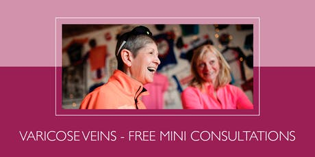 Free mini consultations for varicose veins tickets