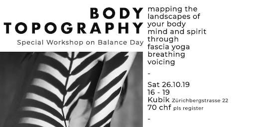 Balance Day : BODY TOPOGRAPHY