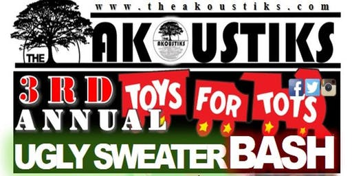 The Akoustiks 3rd Annual Toys For Tots Ugly Sweater Bash