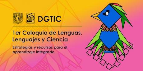 1er Coloquio de Lenguas, Lenguajes y Ciencia boletos