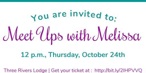 Meet-Ups with Melissa