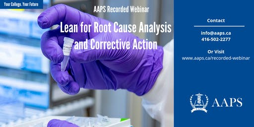 Recorded Webinar – Lean for Root Cause Analysis and Corrective Action