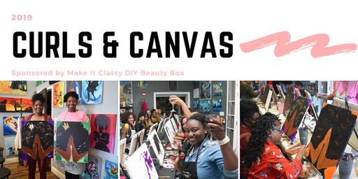 Curls & Canvas 2019 Sponsored by Make It Classy DIY Beauty Box