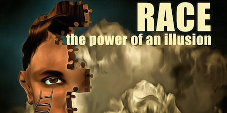 Race: The Power of an Illusion (RPI) Learning Exchange tickets