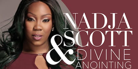 "Nadja Scott & Divine Anointing ""The Declaration"" Album Release tickets"