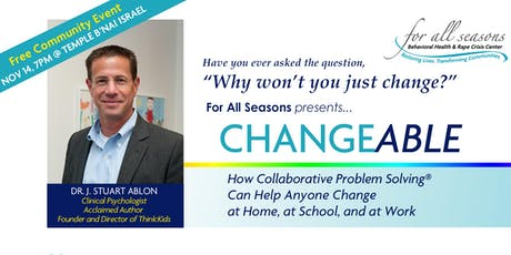 Changeable - How Collaborative Problem Solving®  Can Help Anyone Change tickets