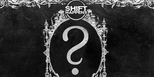 Shift Happens Presents: ?????? ????
