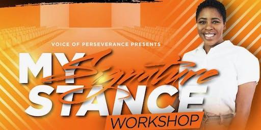 My Signature Stance Workshop