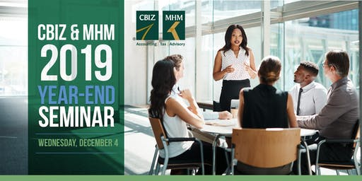CBIZ & MHM 2019 Year-End Seminar