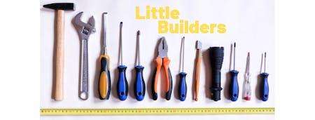 Little Builders (December)