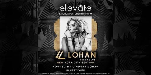Lohan Nightclub NYC Edition @ Elevate Nightclub (Hosted by Lindsay Lohan) October 19th
