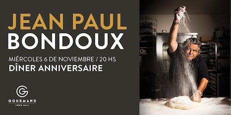 DÎner Anniversaire -  JEAN PAUL BONDOUX entradas