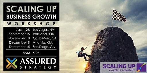 2020 Scaling Up Business Growth Workshop - Las Vegas, NV
