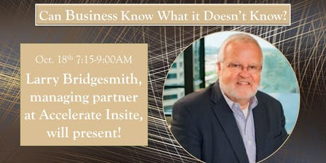Can Business Know What it Doesn't Know? tickets