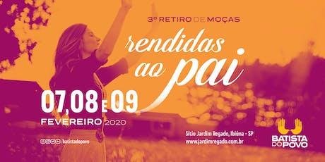 Retiro de Moças - Rendidas ao Pai - UP 2020 ingressos