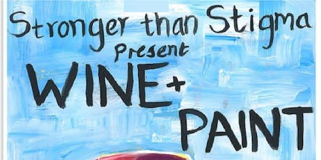 W[h]ine and Paint - Stronger than Stigma McGill tickets