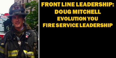 Front Line Leadership: Doug Mitchell - Evolution You tickets