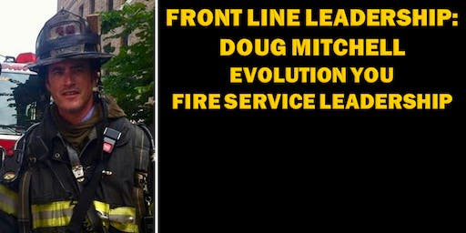 Front Line Leadership: Doug Mitchell - Evolution You