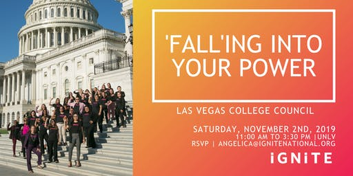 IGNITE  College Council: Falling Into Your Power