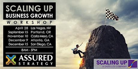 2020 Scaling Up Business Growth Workshop - San Diego, CA tickets