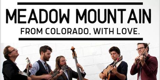 Meadow Mountain w/ The Cheddar Boys