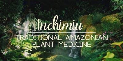 Inchimiu: A Workshop on Traditional Amazonian Medicine
