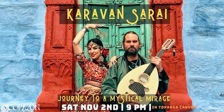 Karavan Sarai | Silk Road Electronica Meets Psychedelic World Fusion tickets