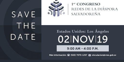 """Los Ángeles:1er. Congreso """"Redes de la Diáspora Salvadoreña"""""""