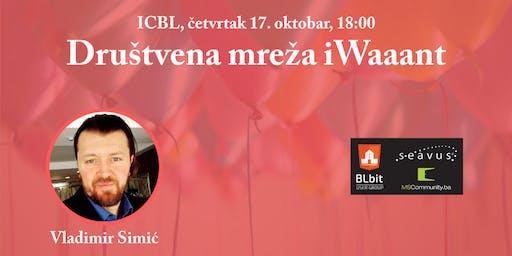 Vladimir Simić: Društena mreža iWaaant